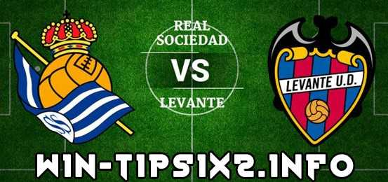 Match Preview: Real Sociedad 3-0 Levante Tips and Predictions for Today 18 February